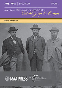 American Mathematics 1890-1913: Catching Up to Europe cover image