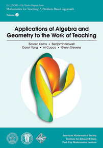 Applications of Algebra and Geometry to the Work of Teaching cover image