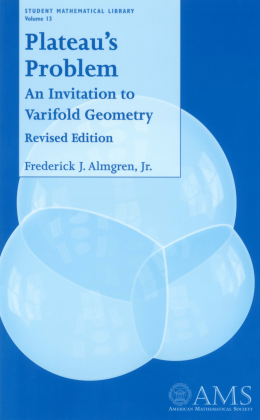 Plateau's Problem: An Invitation to Varifold Geometry, Revised Edition cover image