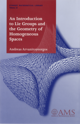 An Introduction to Lie Groups and the Geometry of Homogeneous Spaces cover image