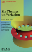 Six Themes on Variation