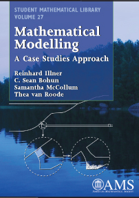 Mathematical Modelling: A case studies approach cover image