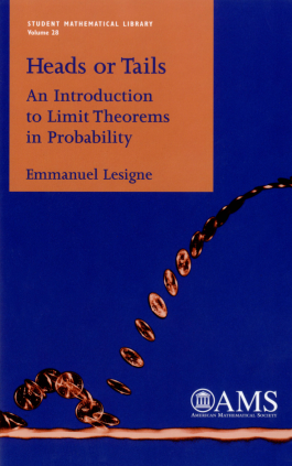 Heads or Tails: An Introduction to Limit Theorems in Probability cover image