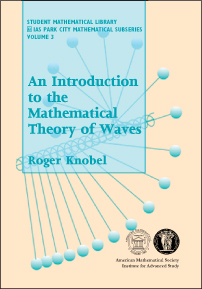 An Introduction to the Mathematical Theory of Waves cover image