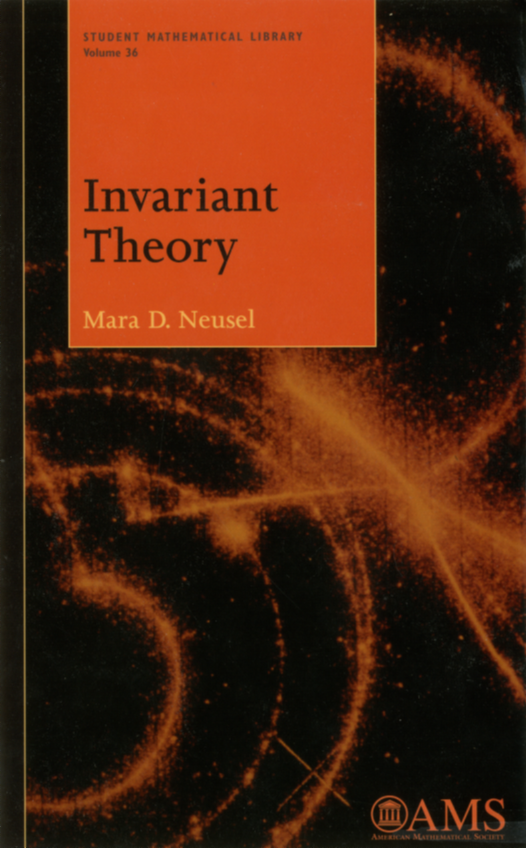 Invariant Theory (Student Mathematical Library, Volume 36)