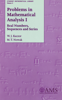 Problems in Mathematical Analysis I: Real Numbers, Sequences and Series cover image