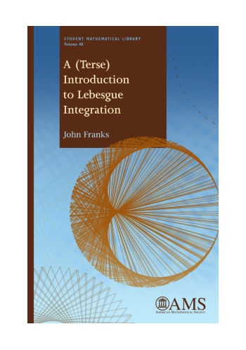 A (Terse) Introduction to Lebesgue Integration cover image