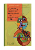A Primer on the Calculus of Variations and Optimal Control Theory