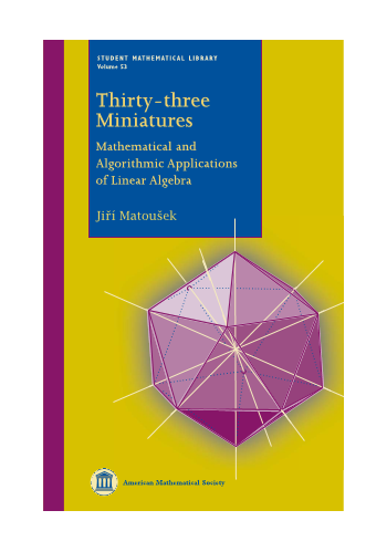Thirty-three Miniatures: Mathematical and Algorithmic Applications of Linear Algebra cover image
