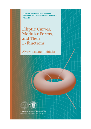Elliptic Curves, Modular Forms, and Their L-functions cover image