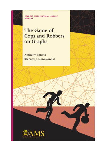 The Game of Cops and Robbers on Graphs cover image