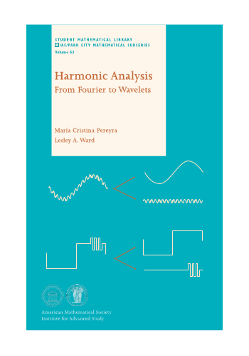 Harmonic Analysis: From Fourier to Wavelets cover image