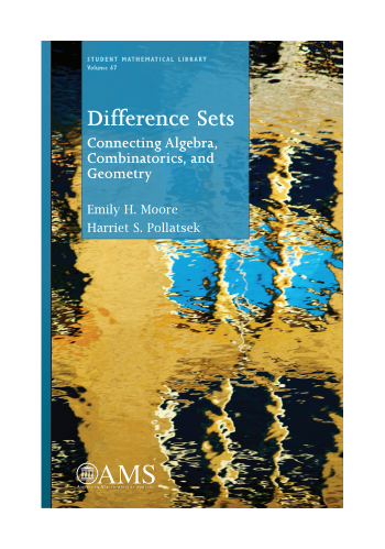 Difference Sets: Connecting Algebra, Combinatorics, and Geometry cover image