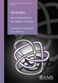 Quandles: An Introduction to the Algebra of Knots cover image