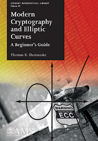 Modern Cryptography and Elliptic Curves: A Beginner's Guide cover image
