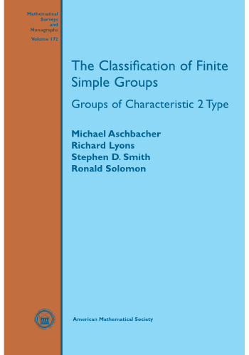 The Classification of Finite Simple Groups: Groups of Characteristic 2 Type cover image