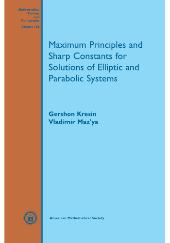 Maximum Principles and Sharp Constants for Solutions of Elliptic and Parabolic Systems cover image