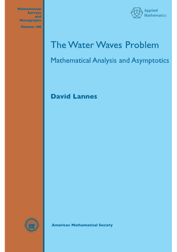 The Water Waves Problem: Mathematical Analysis and Asymptotics cover image