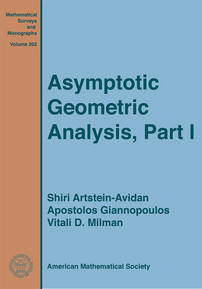 Asymptotic Geometric Analysis, Part I cover image