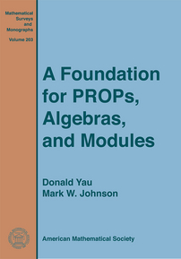 A Foundation for PROPs, Algebras, and Modules