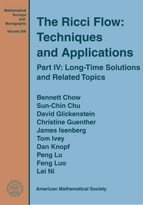 The Ricci Flow: Techniques and Applications: Part IV: Long-Time Solutions and Related Topics cover image