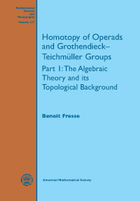 Homotopy of Operads and Grothendieck-Teichmuller Groups: Part 1: The Algebraic Theory and its Topological Background cover image