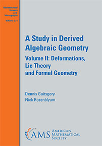 A Study in Derived Algebraic Geometry: Volume II: Deformations, Lie Theory and Formal Geometry cover image