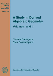 A Study in Derived Algebraic Geometry: Volumes I and II cover image