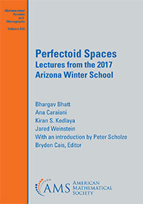 Perfectoid Spaces: Lectures from the 2017 Arizona Winter School cover image