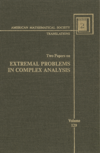 Two Papers on Extremal Problems in Complex Analysis
