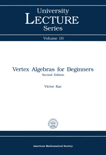 Vertex Algebras for Beginners: Second Edition cover image