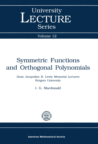 Symmetric Functions and Orthogonal Polynomials cover image