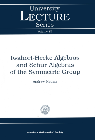 Iwahori-Hecke Algebras and Schur Algebras of the Symmetric Group cover image