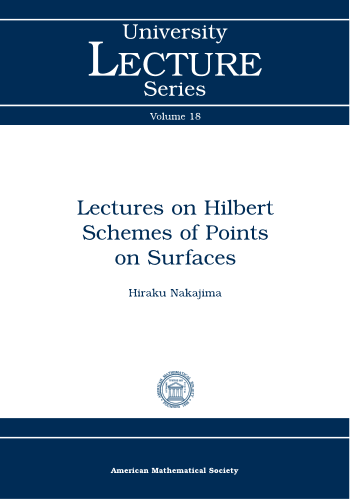 Lectures on Hilbert Schemes of Points on Surfaces cover image