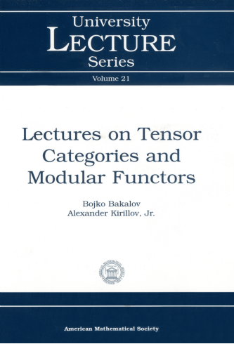 Lectures on Tensor Categories and Modular Functors cover image