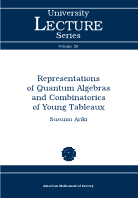 Representations of Quantum Algebras and Combinatorics of Young Tableaux