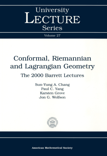 Conformal, Riemannian and Lagrangian Geometry: The 2000 Barrett Lectures cover image