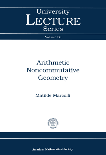 Arithmetic Noncommutative Geometry cover image