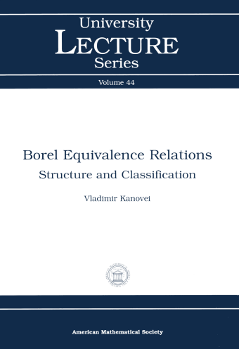 Borel Equivalence Relations: Structure and Classification cover image