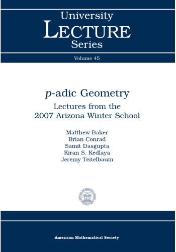 $p$-adic Geometry: Lectures from the 2007 Arizona Winter School cover image