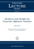 Residues and Duality for Projective Algebraic Varieties