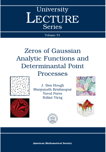 Zeros of Gaussian Analytic Functions and Determinantal Point Processes cover image