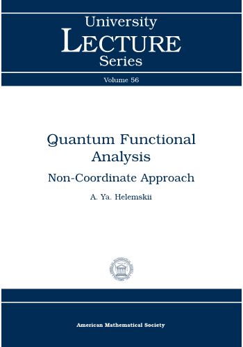 Quantum Functional Analysis: Non-Coordinate Approach cover image