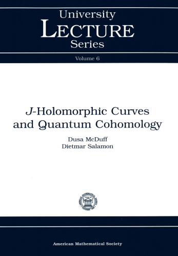 $J$-Holomorphic Curves and Quantum Cohomology cover image