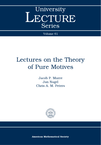 Lectures on the Theory of Pure Motives cover image