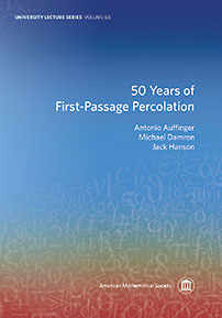 50 Years of First-Passage Percolation cover image