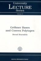 Gröbner Bases and Convex Polytopes