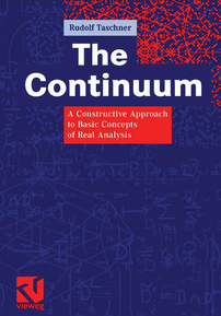 The Continuum: A Constructive Approach to Basic Concepts of Real Analysis cover image