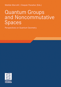 Quantum Groups and Noncommutative Spaces: Perspectives on Quantum Geometry cover image