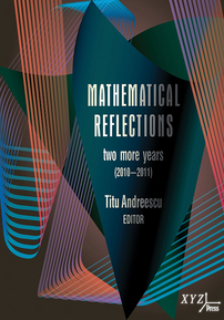 Mathematical Reflections: Two More Years (2010-2011) cover image